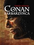 Conan Barbarzyńca - Robert E. Howard - ebook
