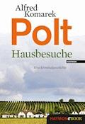 Hausbesuche - Alfred Komarek - E-Book