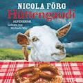 Hüttengaudi - Nicola Förg - Hörbüch