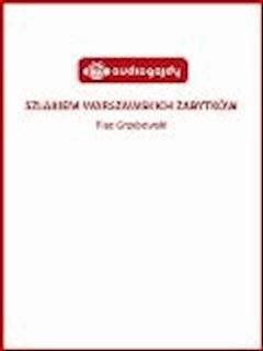Szlakiem warszawskich zabytków - Plac Grzybowski - Ewa Chęć - ebook