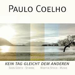 Paulo Coelho - Kein Tag gleicht dem anderen - Paulo Coelho - Hörbüch
