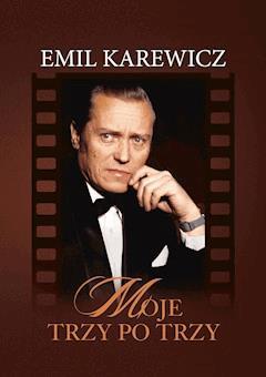 Moje trzy po trzy - Emil Karewicz - ebook