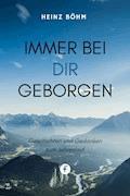 Immer bei dir geborgen - Heinz Böhm - E-Book