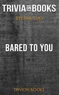 Bared to You by Sylvia Day (Trivia-On-Books) - Trivion Books - E-Book