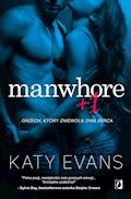 Manwhore +1 - Katy Evans - ebook