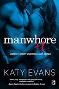 Manwhore +1 - Katy Evans - ebook + audiobook