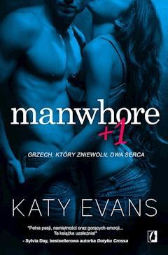 Manwhore +1 - Katy Evans - ebook
