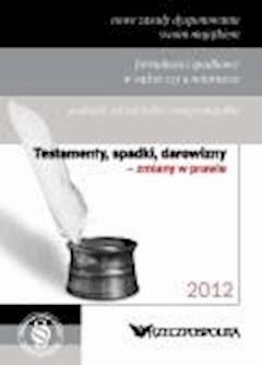Testamenty, spadki, darowizny - Opracowanie zbiorowe - ebook