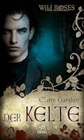 Der Kelte - Claire Gavilan - E-Book