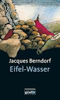 Eifel-Wasser - Jacques Berndorf - E-Book