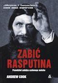 Zabić Rasputina - Andrew Cook - ebook