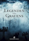 Legenden des Grauens - Mike Vogler - E-Book