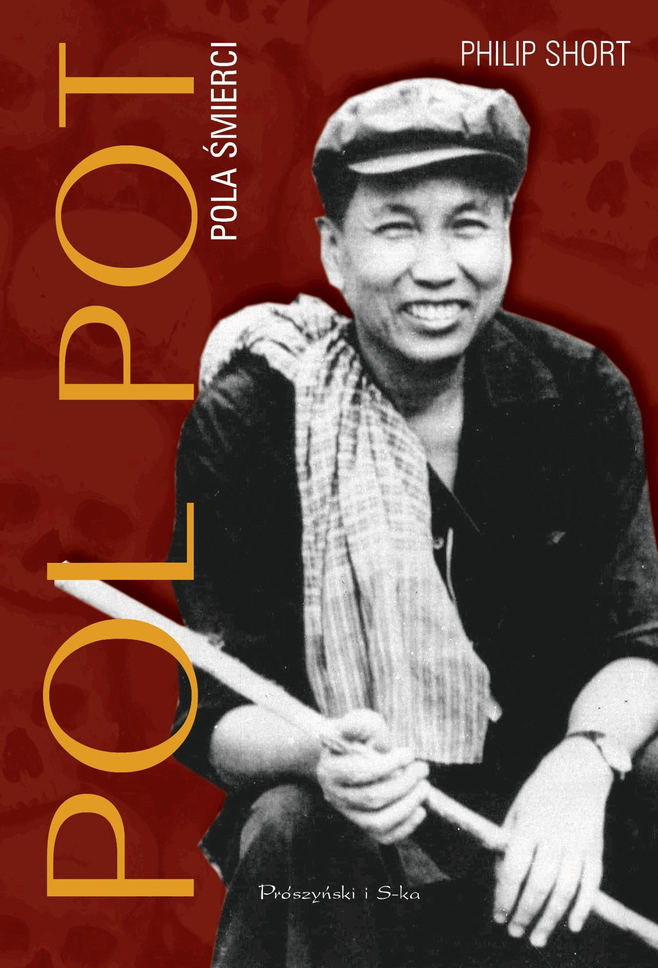 Pol Pot. Pola śmierci - Philip Short