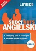 Angielski. Superkurs (kurs + rozmówki). Wersja mobilna - Iwona Więckowska, Agnieszka Szymczak-Deptuła - ebook