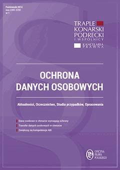 Ochrona danych osobowych. Wydanie październik 2014 r. - Xawery Konarski, Damian Karwala, Michał Bienias - ebook