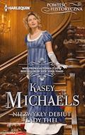Niezwykły debiut lady Thei - Kasey Michaels - ebook
