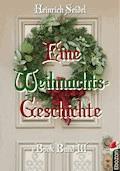 Eine Weihnachtsgeschichte - Seidel Heinrich - E-Book
