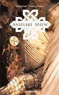 Anielski śpiew - Adrian Turzański - ebook