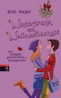 Wintertraum und Weihnachtskuss - Sissi Flegel - E-Book