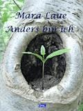 Anders bin ich - Mara Laue - E-Book