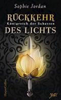 Königreich der Schatten - Rückkehr des Lichts - Sophie Jordan - E-Book