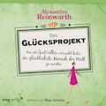 Das Glücksprojekt - Alexandra Reinwarth - Hörbüch