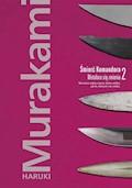Śmierć Komandora.Tom 2. Metafora się zmienia - Haruki Murakami - ebook
