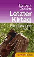 Letzter Kirtag - Herbert Dutzler - E-Book