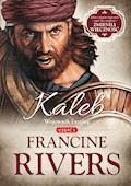 Kaleb. Wojownik i szpieg - Francine Rivers - ebook