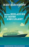Betreff: Einladung zu einer Kreuzfahrt - Bodo Kirchhoff - E-Book