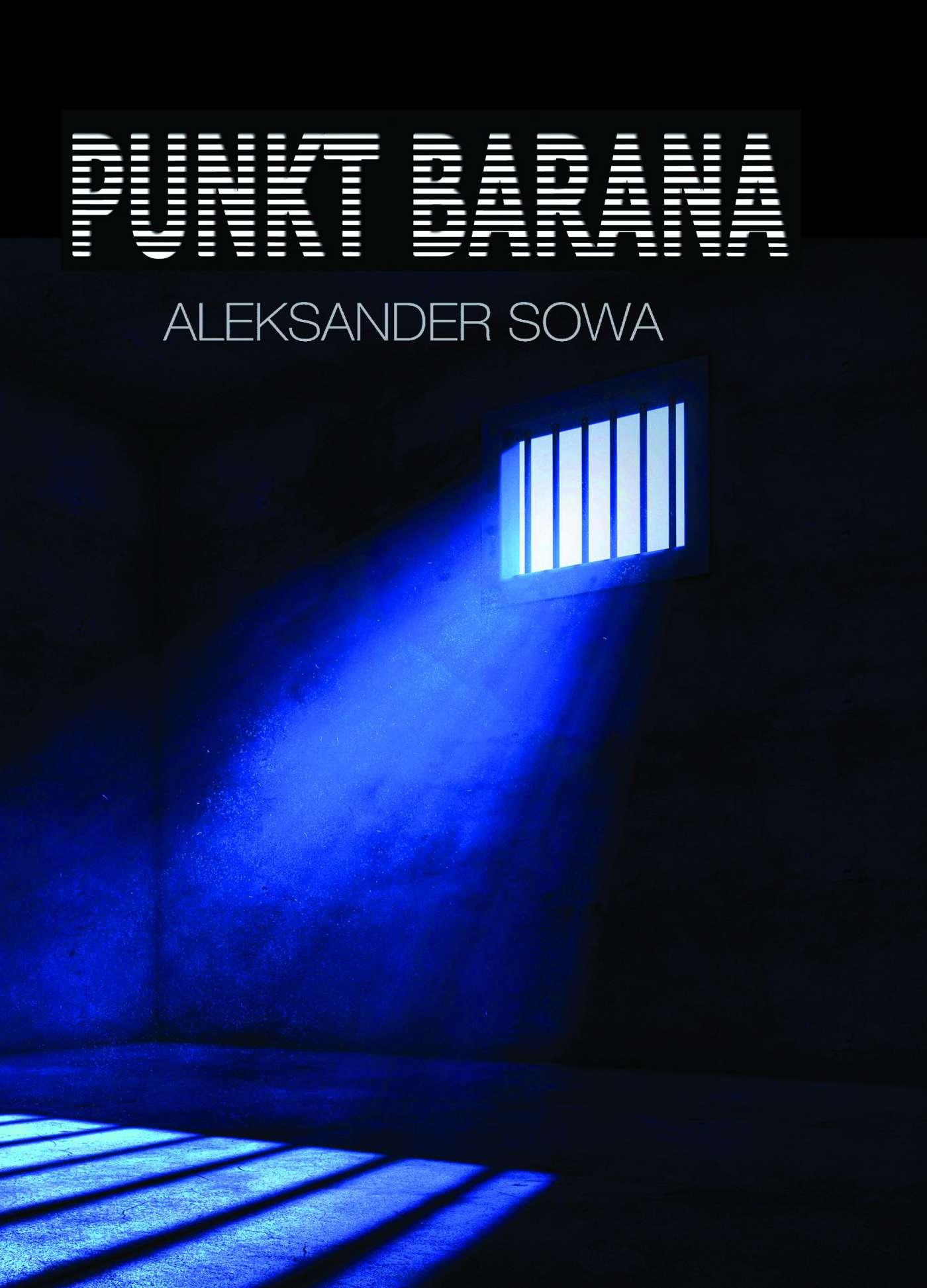 Punkt barana - Tylko w Legimi możesz przeczytać ten tytuł przez 7 dni za darmo. - Aleksander Sowa