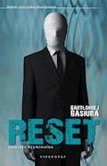 Reset - Bartłomiej Basiura - ebook + audiobook