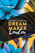 Dream Maker - London - Audrey Carlan - E-Book