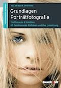 Grundlagen Porträtfotografie - Alexander Spiering - E-Book
