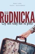 Czy ten rudy kot to pies? - Olga Rudnicka - ebook