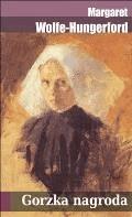 Gorzka nagroda - Margaret Wolfe-Hungerford - ebook