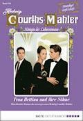 Hedwig Courths-Mahler - Folge 134 - Hedwig Courths-Mahler - E-Book