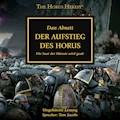 The Horus Heresy 01: Der Aufstieg des Horus - Dan Abnett - Hörbüch