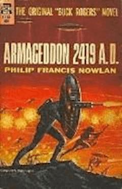 Armageddon 2419 AD - Philip Francis Nowlan - ebook