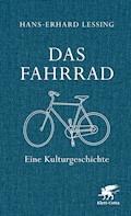 Das Fahrrad - Hans-Erhard Lessing - E-Book