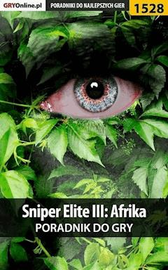 "Sniper Elite III: Afrika - poradnik do gry - Jacek ""Stranger"" Hałas - ebook"