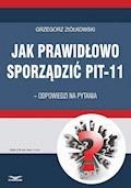 Jak prawidłowo sporządzić PIT-11 – odpowiedzi na pytania - Grzegorz Ziółkowski - ebook