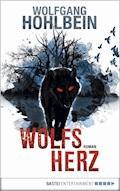 Wolfsherz - Wolfgang Hohlbein - E-Book