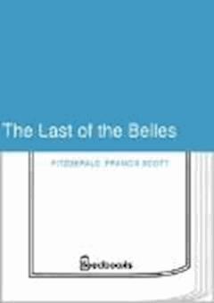 The Last of the Belles - Francis Scott Fitzgerald - ebook
