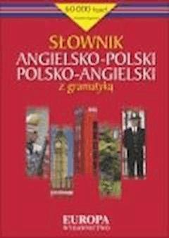 Słownik angielsko-polski polsko-angielski z gramatyką  - Praca zbiorowa - ebook