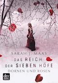 Das Reich der sieben Höfe – Dornen und Rosen - Sarah J. Maas - E-Book