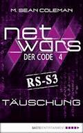 netwars - Der Code 4: Täuschung - M. Sean Coleman - E-Book