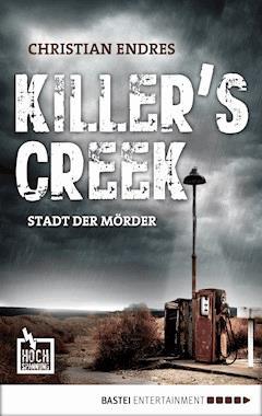 Killer's Creek - Christian Endres - E-Book