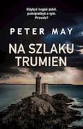 Na szlaku trumien - Peter May - ebook