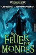 Das Feuer des Mondes: Ein Fantasy-Spielbuch - Florian Sußner - E-Book